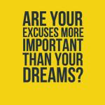 excuses-dreams